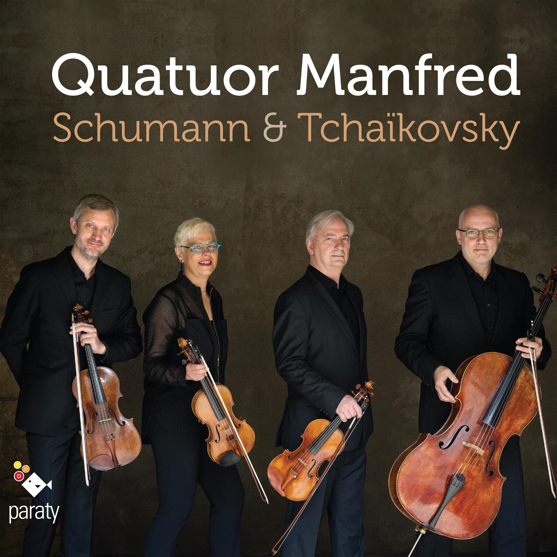 Quatuor Manfred / Schumann & Tchaïkovsky