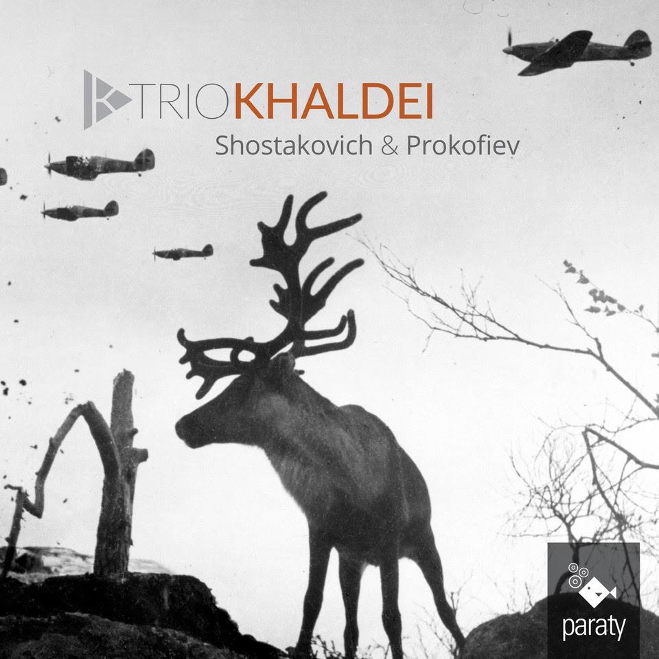 Trio Khaldei / Shostakovich & Prokofiev
