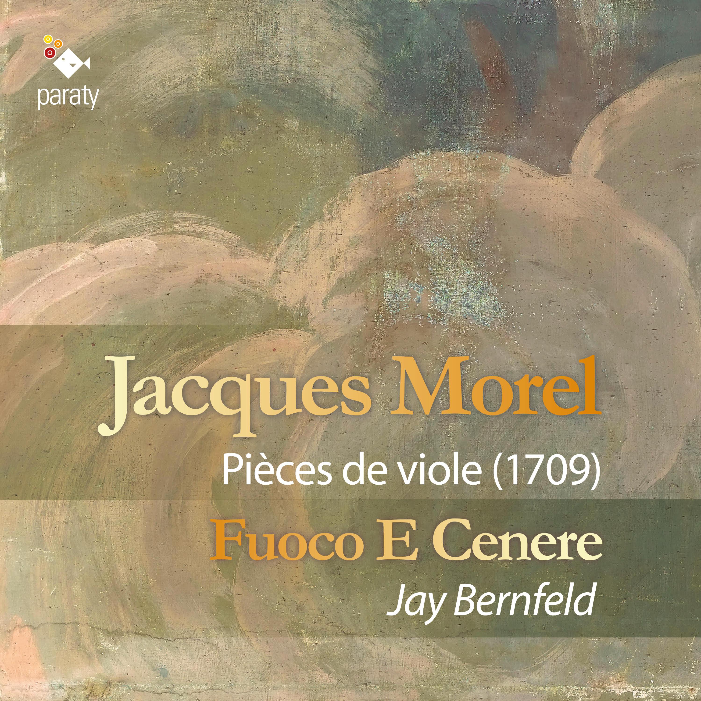 Jacques Morel, pièces de viole (1709)