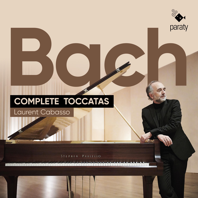 Bach | Complete Toccatas