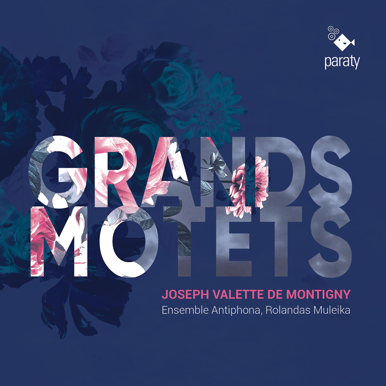 Grands Motets de Joseph Valette de Montigny