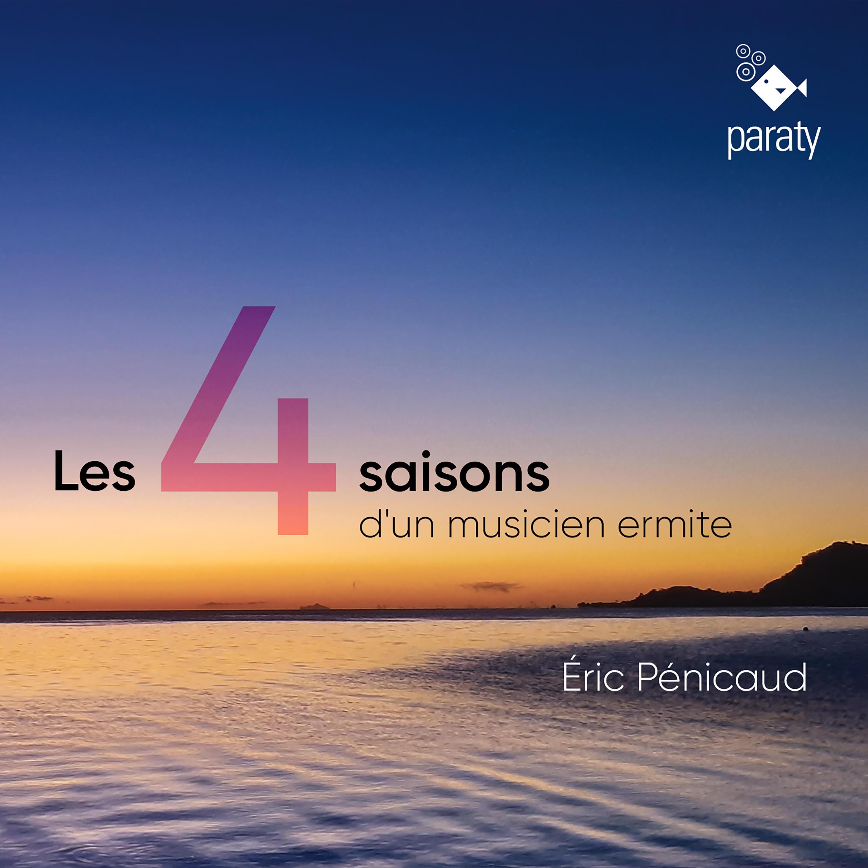 4 Saisons d'un musicien ermite